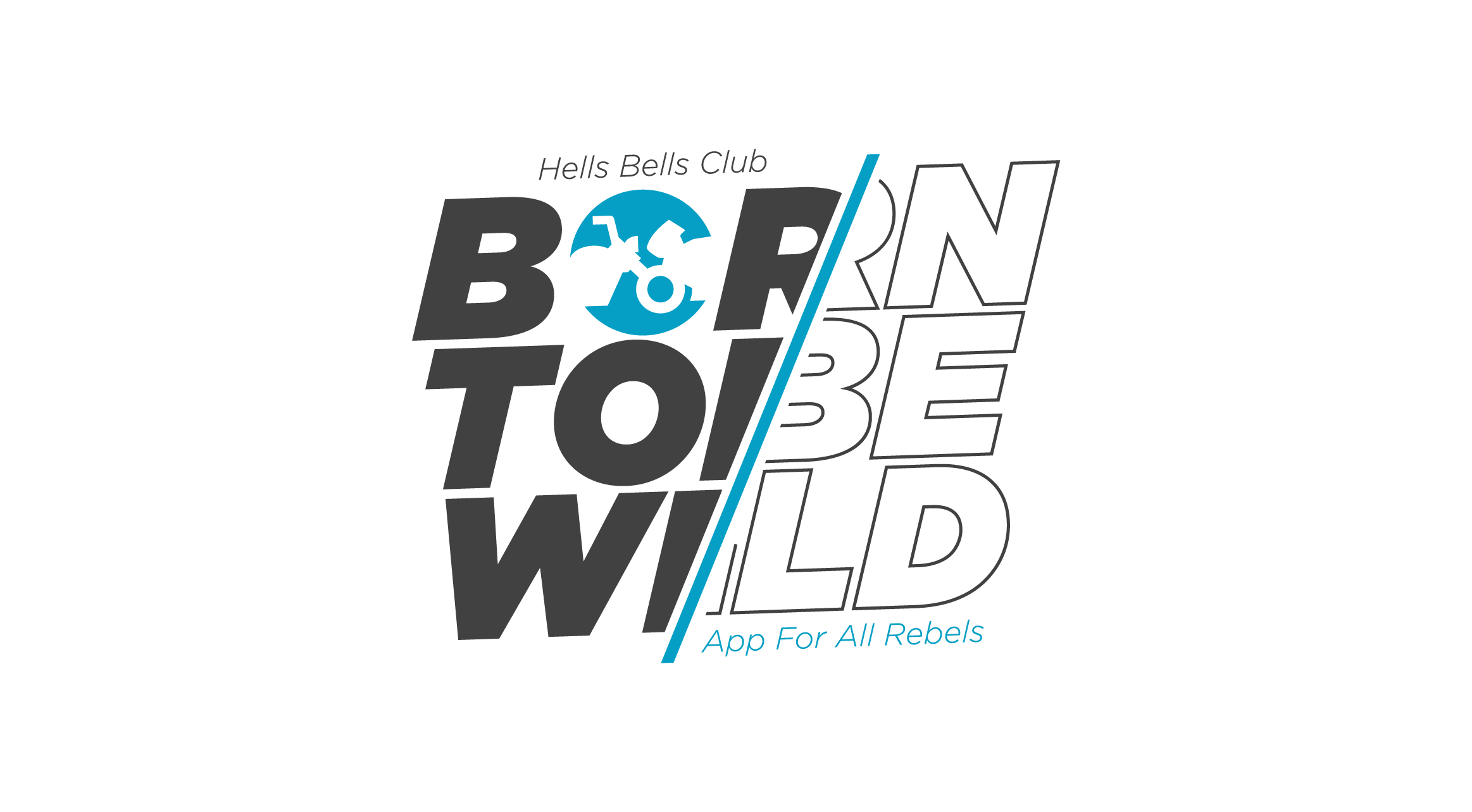 Born To Be Wild - Hells Bells Motorcycle Club - logo